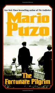 The Fortunate Pilgrim - Mario Puzo