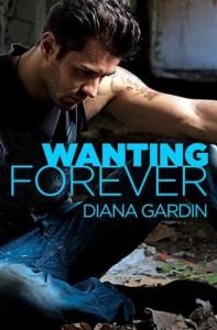 Wanting Forever - Diana Gardin