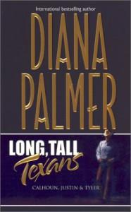 Long, Tall Texans: Calhoun, Justin & Tyler - Diana Palmer