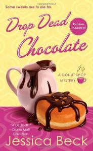 Drop Dead Chocolate - Jessica Beck