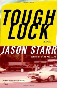 Tough Luck - Jason Starr