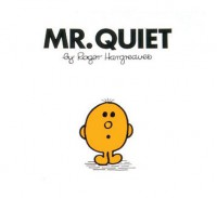 Mr. Quiet - Roger Hargreaves