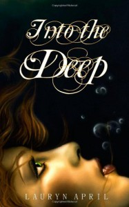 Into the Deep - Lauryn April