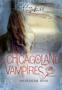 Chicagoland Vampires: Teuflische Bisse - Chloe Neill