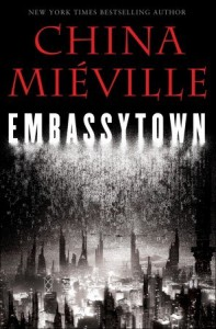 Embassytown - China Miéville