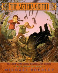 Tales from the Hood (Sisters Grimm, Book 6) - Michael Buckley