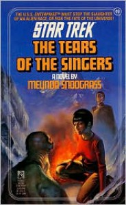 The Tears of the Singers - Melinda M. Snodgrass