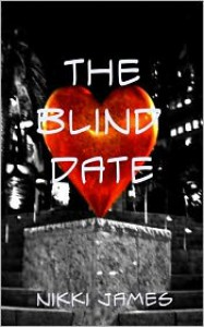 The Blind Date - Nikki   James