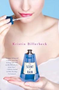 The Scent of Rain - Kristin Billerbeck
