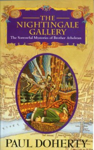The Nightingale Gallery (Sorrowful Mysteries of Brother Athelstan) - Paul Doherty