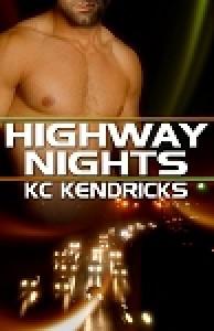 Highway Nights - K.C. Kendricks