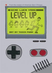 Level Up - Gene Luen Yang, Thien Pham
