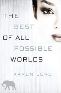 The Best of All Possible Worlds -