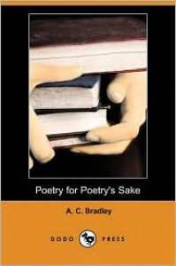 Poetry for Poetry's Sake (Dodo Press) - A.C. Bradley