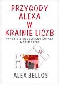 Przygody Alexa w krainie liczb - Alex Bellos