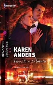 Five-Alarm Encounter - Karen Anders