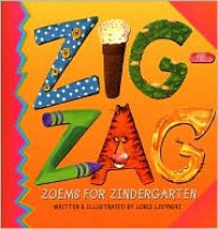 Zigzag: Zoems for Zindergarten - Loris Lesynski