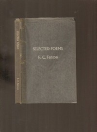Selected Poems - F.C. Fenton