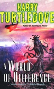 A World of Difference - Harry Turtledove