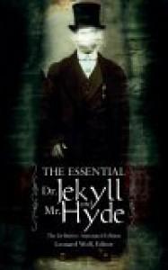 The Essential Dr. Jekyll & Mr. Hyde - Robert Louis Stevenson, Leonard Wolf