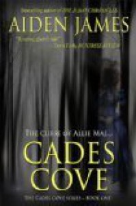 Cades Cove: The Curse of Allie Mae - Aiden James