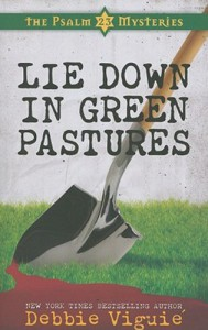 Lie Down in Green Pastures - Debbie Viguié