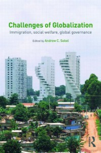 Challenges of Globalization: Immigration, Social Welfare, Global Governance - Andrew C. Sobel