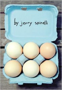 Eggs - Jerry Spinelli