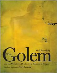 The Golem and the Wondrous Deeds of the Maharal of Prague -  Curt Leviant (Translator), Yudl Rosenberg