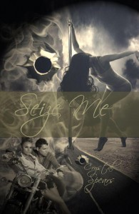 Seize Me (Breakneck, #1) - Crystal Spears