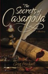 The Secrets of Casanova - Greg Michaels