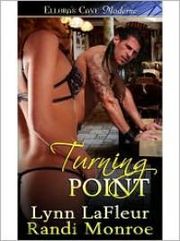 Turning Point - Lynn LaFleur, Randi Monroe