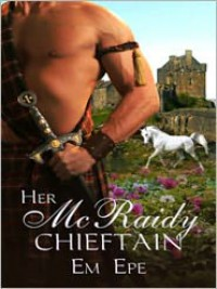 Her McRaidy Chieftain - Em Epe