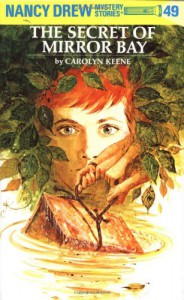The Secret of Mirror Bay - Carolyn Keene