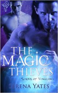 The Magic Thieves  - Serena Yates