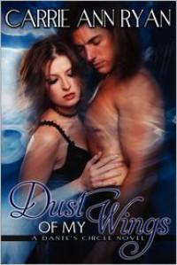 Dust of My Wings - Carrie Ann Ryan