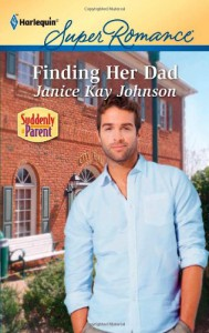 Finding Her Dad (Harlequin Super Romance) - Janice Kay Johnson
