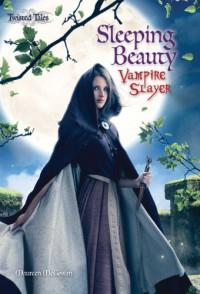 Sleeping Beauty: Vampire Slayer (Twisted Tales) - Maureen McGowan