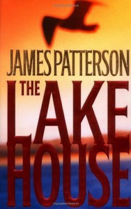 The Lake House (Patterson, James) - James Patterson