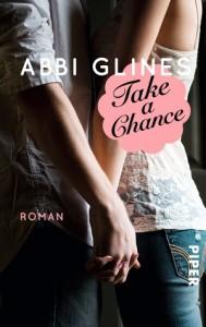 Take a Chance (Chances, #1; Rosemary Beach, #6) - Abbi Glines