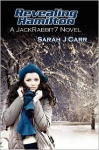 Revealing Hamilton - Sarah J Carr