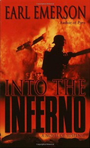Into The Inferno - Earl Emerson
