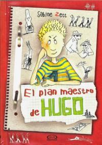 El plan maestro de Hugo - Sabine Zett