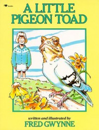 A Little Pigeon Toad - Fred Gwynne