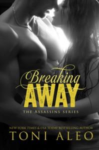 Breaking Away - Toni Aleo
