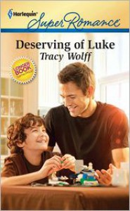 Deserving of Luke - Tracy Wolff