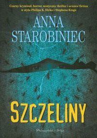 Szczeliny - Anna Starobiniec