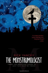 The Monstrumologist  - Rick Yancey