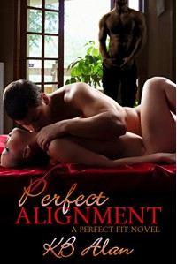Perfect Alignment (Perfect Fit Book 2) - KB Alan