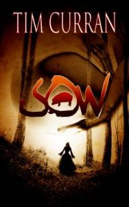 Sow - Tim Curran